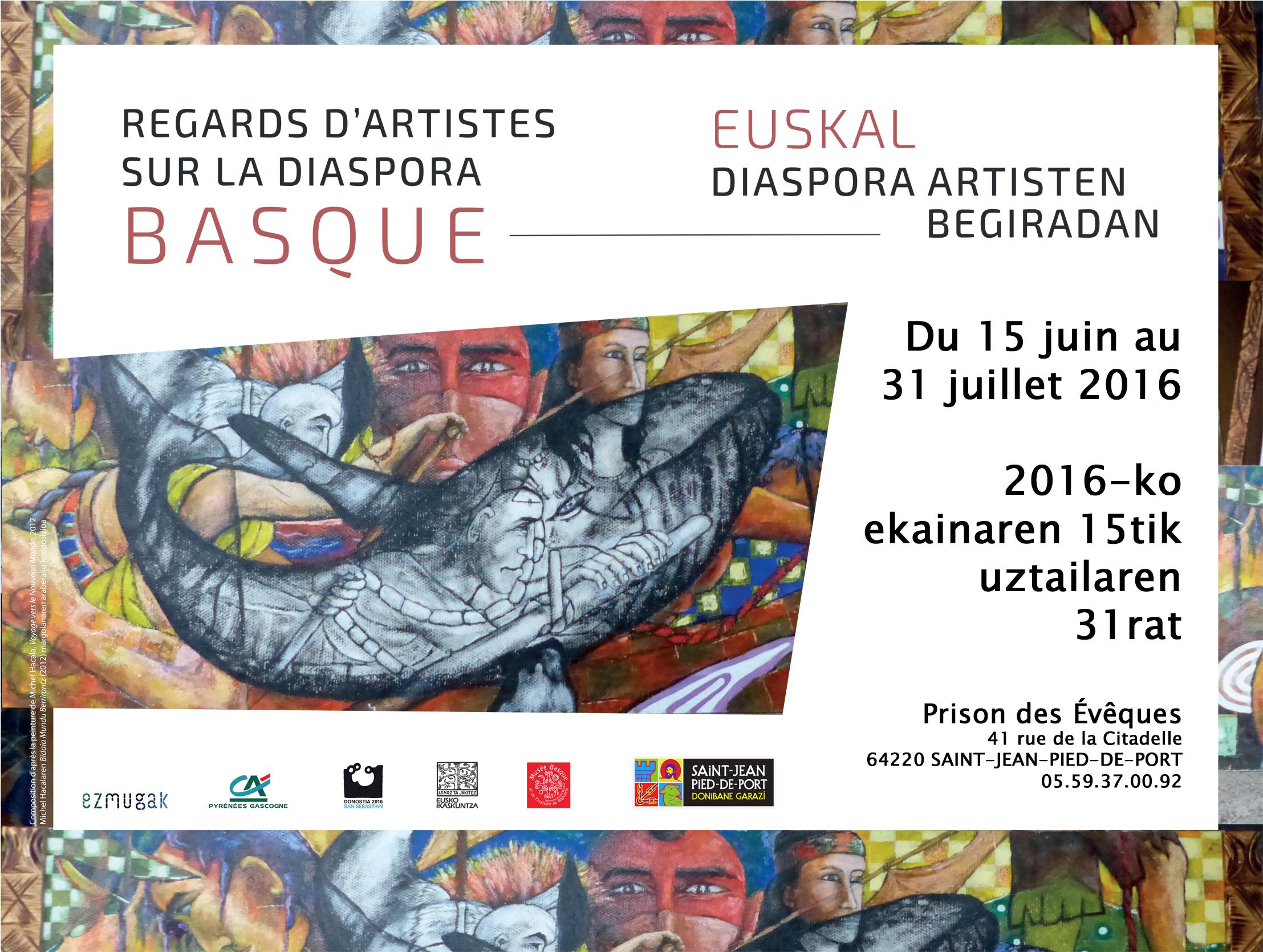 Exposition Regards D Artistes Sur La Diaspora Basque Saint Jean Pied De Port